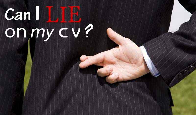 Can you lie on your CV? When it\'s okay to bend the truth on your ...