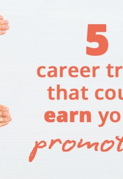 5 career traits that could earn you a promotion