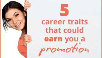 How to get promoted at work: 5 career traits to hone