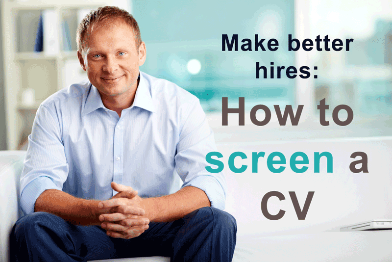 How to screen a CV